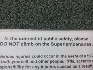 Do Not climb on the Superlambananas